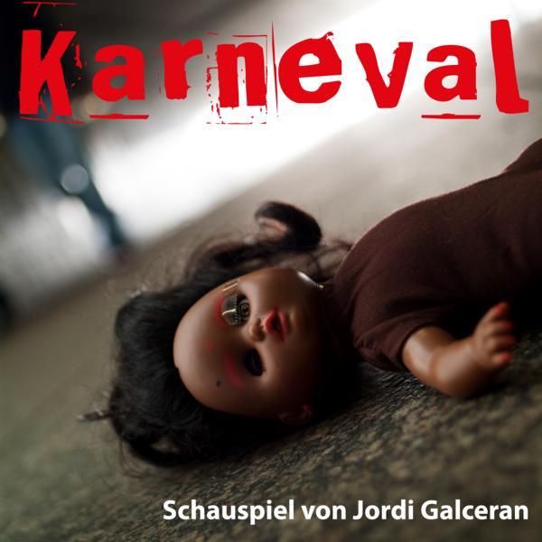 Das Bildmotiv zum Theaterstück Karneval des WKTheater zeigt eine am Boden liegende Kindespielpuppe