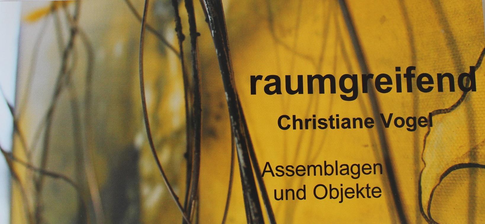 "KUNST IM RATHAUS ""raumgreifend"" –Christiane Vogel, Morsbach, Vernissage am 12.08.2019, 18.00 Uhr – Foyer Bürgerdorf am Alsberg"