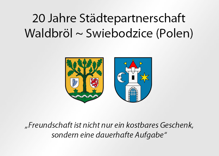 """20 Jahre Städtepartnerschaft zwischen Waldbröl und Swiebodzice: """"Freundschaft ist nicht nur ein kostbares Geschenk, sondern eine dauerhafte Aufgabe"""""""