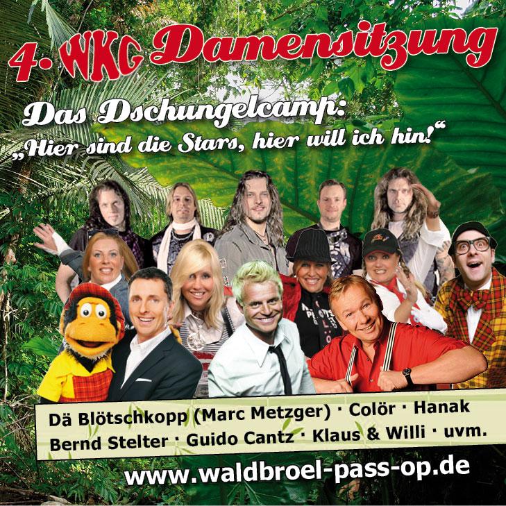 4. WKG Damensitzung - Das Dschungelcamp: Hier sind die Stars, hier will ich hin: Dä Blötschkopp (Marc Metzger), Ciolör, Hanak, Bernd Stelter, Guido Cantz, Klaus & Willi, uvm.