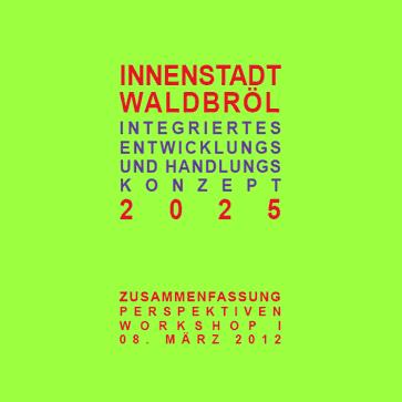 Integriertes Entwicklungs- und Handlungskonzept Innenstadt Waldbröl (IEHK)