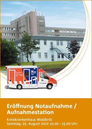 Eröffnung Notaufnahme / Aufnahmestation im Kreiskrankenhaus Waldbröl am Samstag, 25. August 2012 von 10 bis 15 Uhr