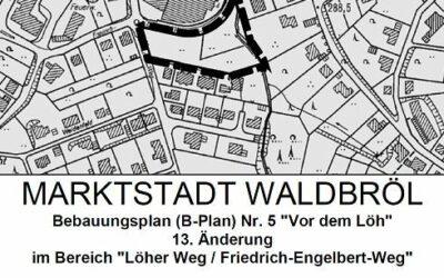 """Inkrafttreten der 13. Änderung des Bebauungsplans Nr. 5 """"Vor dem Löh"""" im Bereich """"Löher Weg / Friedrich-Engelbert-Weg"""""""